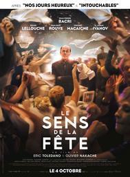 Le sens de la fête / Eric Toledano, Olivier Nakache, réal. | Toledano, Eric. Monteur. Scénariste