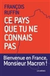 Ce pays que tu ne connais pas / François Ruffin | Ruffin, François (1975-....). Auteur