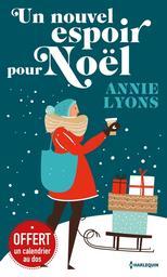 Un nouvel espoir pour Noël / Annie Lyons | Lyons, Annie. Auteur