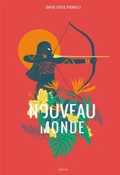 Nouveau monde / David Jesus Vignolli | Vignolli, David Jesus. Auteur