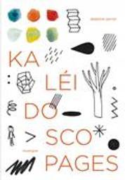 Kaléidoscopages / illustrations Delphine Perret |