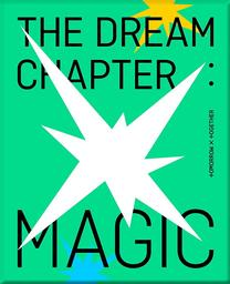 Dream chapter : magic / Tomorrow x Together | Tomorrow x Together. Chanteur